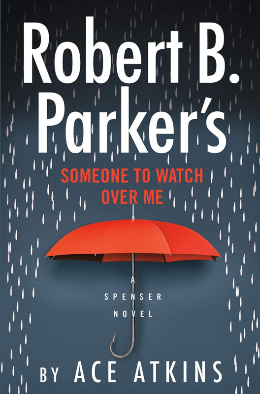 Robert B. Parker's Someone to Watch Over Me (Spenser)